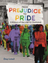 Omslag - From Prejudice to Pride: A History of LGBTQ+ Movement
