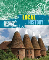Omslag - The History Detective Investigates Local History