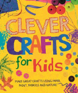 Omslag - Clever Crafts for Kids