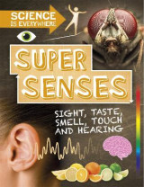Omslag - Science is Everywhere: Super Senses
