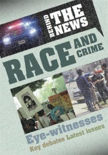 Behind the News: Race and Crime av Philip Steele (Heftet)