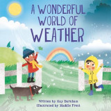 Omslag - Look and Wonder: The Wonderful World of Weather