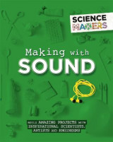 Omslag - Science Makers: Making with Sound