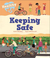 Omslag - Healthy Me: Keeping Safe