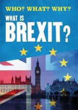 Omslag - Who? What? Why?: What is Brexit?