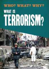 Who? What? Why?: What is Terrorism? av Annabel Savery (Innbundet)