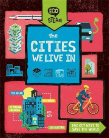 Eco STEAM: The Cities We Live In av Georgia Amson-Bradshaw (Heftet)