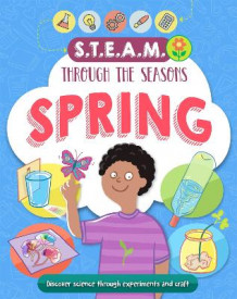 STEAM through the seasons: Spring av Anna Claybourne (Innbundet)