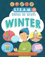 STEAM through the seasons: Winter av Anna Claybourne (Innbundet)