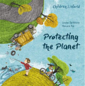 Children in Our World: Protecting the Planet av Louise Spilsbury (Innbundet)