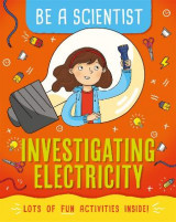 Omslag - Be a Scientist: Investigating Electricity