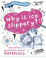 Omslag - A Question of Science: Why is ice slippery? And other questions about materials