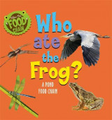 Omslag - Follow the Food Chain: Who Ate the Frog?