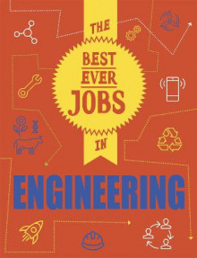 The Best Ever Jobs In: Engineering av Rob Colson (Innbundet)