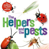 Omslag - The Insects that Run Our World: The Helpers and the Pests