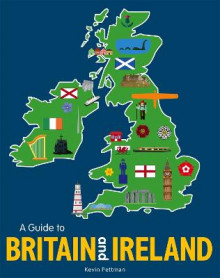 A Guide to Britain and Ireland av Kevin Pettman (Innbundet)