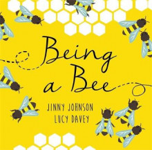 Being a Bee av Jinny Johnson (Innbundet)