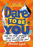 Dare to Be You av Matthew Syed (Heftet)