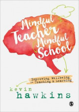Omslag - Mindful Teacher, Mindful School