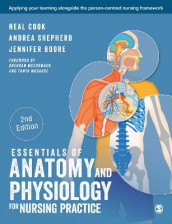 Essentials of Anatomy and Physiology for Nursing Practice av Jennifer Boore, Neal Cook og Andrea Shepherd (Heftet)