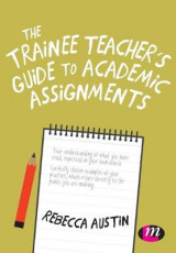 Omslag - The Trainee Teacher's Guide to Academic Assignments