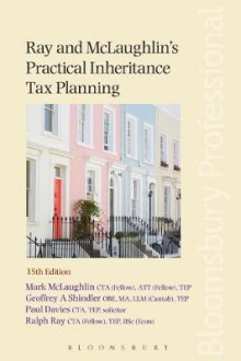 Ray and McLaughlin's Practical Inheritance Tax Planning av Mark McLaughlin, Ralph Ray, Geoffrey Shindler og Paul Davies (Heftet)