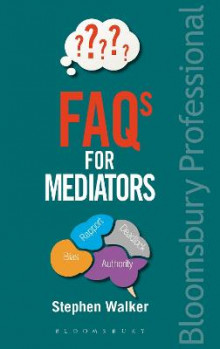 FAQs for Mediators av Stephen Walker (Heftet)