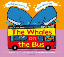 The Whales on the Bus av Katrina Charman (Innbundet)