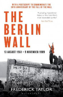 The Berlin Wall av Frederick Taylor (Heftet)