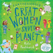 Fantastically Great Women Who Saved the Planet av Kate Pankhurst (Innbundet)