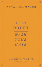 Omslag - If In Doubt, Wash Your Hair