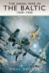 Omslag - The Naval War in the Baltic, 1939-1945