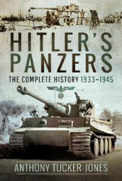 Hitler's Panzers av Anthony Tucker-Jones (Innbundet)
