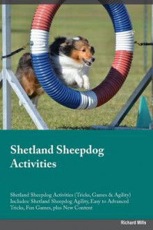 Shetland Sheepdog Activities Shetland Sheepdog Activities (Tricks, Games & Agility) Includes av Paul Scott (Heftet)