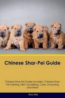 Chinese Shar-Pei Guide Chinese Shar-Pei Guide Includes av Brian May (Heftet)
