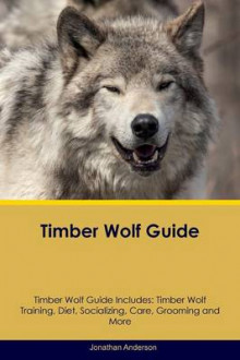 Timber Wolf Guide Timber Wolf Guide Includes av Jonathan Anderson (Heftet)