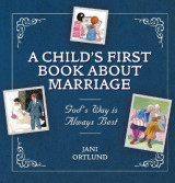 Omslag - A Child's First Book About Marriage