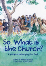 Omslag - So, What Is the Church?