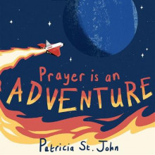 Prayer Is An Adventure av Patricia St. John (Innbundet)