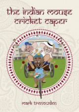 Omslag - The Indian Mouse Cricket Caper