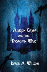 Omslag - Aaron Gray and the Dragon War