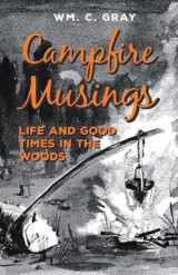 Omslag - Campfire Musings - Life and Good Times in the Woods