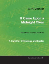 Omslag - It Came Upon a Midnight Clear - A Carol for Christmas and Easter - Sheet Music for Voice and Piano