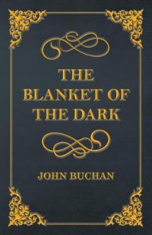 The Blanket of the Dark av John Buchan (Heftet)