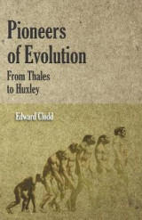 Omslag - Pioneers of Evolution from Thales to Huxley
