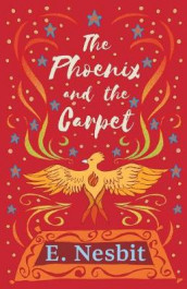 The Phoenix and the Carpet av E Nesbit (Heftet)