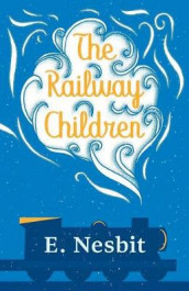 The Railway Children av E Nesbit (Heftet)