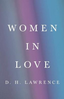 Women in Love av D H Lawrence (Heftet)