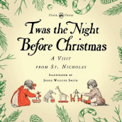 Twas the Night Before Christmas - A Visit from St. Nicholas - Illustrated by Jessie Willcox Smith av Clarence Cook og Clement C Moore (Heftet)