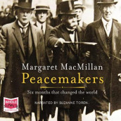 Peacemakers av Margaret MacMillan (Lydbok-CD)